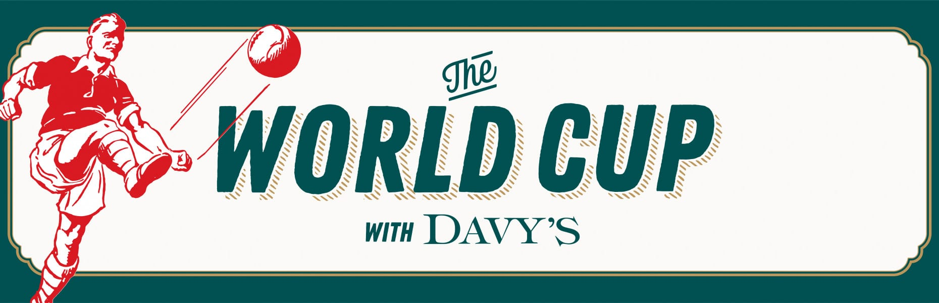 davys-world-cup-1966x600_300dpi